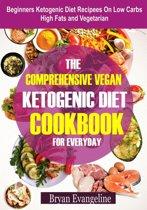 Comprehensive Vegan Ketogenic Diet Cookbook