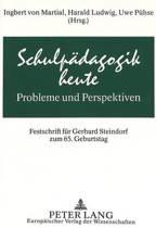 Schulpaedagogik Heute - Probleme Und Perspektiven