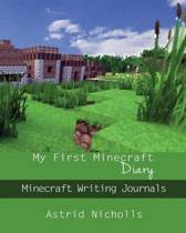My First Minecraft Diary