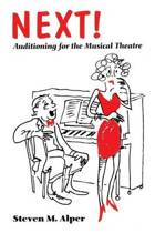 Next! Auditioning for the Musical Theatre