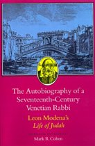 The Autobiography of a Seventeenth-Century Venetian Rabbi