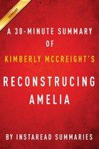 Summary of Reconstructing Amelia