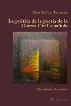 La poética de la poesía de la Guerra Civil española