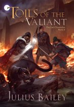 Toils of the Valiant