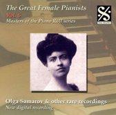 Great Female Pianists, Vol. 6: Olga Samarov & other rare recordings