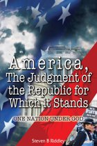 America, The Judgment of the Republic for Which it Stands