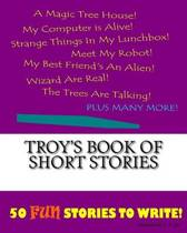Troy's Book of Short Stories