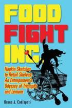 Food Fight Inc.