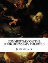 Commentary on the Book of Psalms, Volume 3
