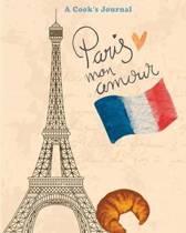 Paris Mon Amour a Cook's Journal