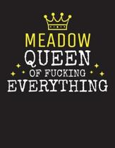 MEADOW - Queen Of Fucking Everything