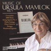 Music Of Ursula Mamlok Vol. 1