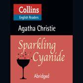 Sparkling Cyanide: B2 (Collins Agatha Christie ELT Readers)