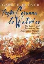 From Corunna to Waterloo