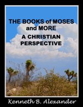 The Books of Moses and More: A Christian Perspective