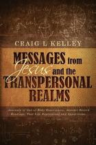 Messages from Jesus and the Transpersonal Realms