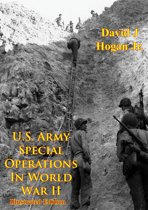 U.S. Army Special Operations In World War II [Illustrated Edition]