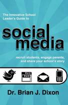 The Innovative School Leaders Guide to Social Media