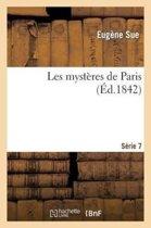 Les Myst�res de Paris. S�rie 7