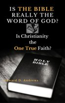 IS THE BIBLE REALLY THE WORD OF GOD?