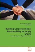 Building Corporate Social Responsibility in Supply Chains