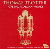 C.P.E. Bach: Organ Works