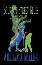 Bourbon Street Blues and The Green Wave