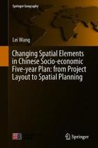 Changing Spatial Elements in Chinese Socio-economic Five-year Plan