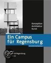 Ein Campus Fur Regensburg