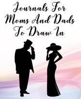 Journals For Moms And Dads To Draw In