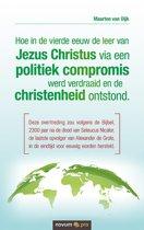 Hoe in de vierde eeuw de leer van Jezus Christus via een politiek compromis werd verdraaid en de christenheid ontstond.