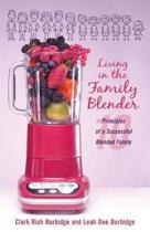 Living in the Family Blender