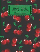 2020 - 2022 Monthly Weekly Yearly Planner Journal: Red Cherries Fruit Design Cover 2 Year Planner Appointment Calendar Organizer And Journal Notebook