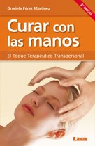 Curar con las manos, el toque terapéutico transpersonal