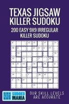 Texas Jigsaw Killer Sudoku: 200 Easy 9x9 Irregular Killer Sudoku