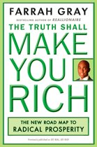Truth Shall Make You Rich