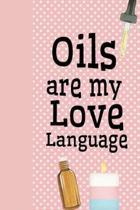 Oils Are My Love Language