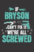 If BRYSON Can't Fix It