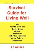Survival Guide for Living Well