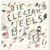 Die Electric Eels