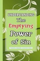 Understanding the Emptying Power of Sin