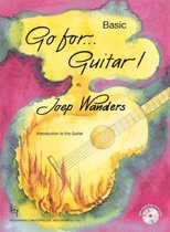 Go for...Guitar! Basic (Boek met 2 gratis Cd's (Demo en oefen Cd))