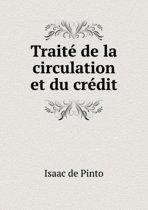 Traite de La Circulation Et Du Credit