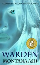 Warden (Book One of the Elemental Paladins series)