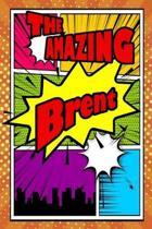 The Amazing Brent