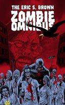 The Eric S. Brown Zombie Omnibus