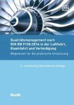 Qualitätsmanagement nach DIN EN 9100:2017 in der Luftfahrt, Raumfahrt und Verteidigung