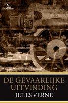 Jules Verne - De gevaarlijke uitvinding