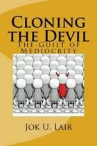 Cloning the Devil