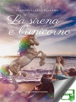 La sirena e l'unicorno